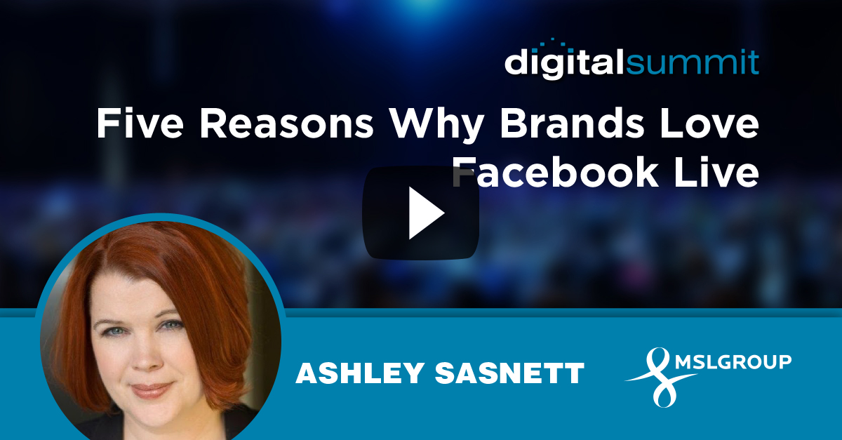 Five Reasons Why Brands Love Facebook Live - Ashley Sasnett