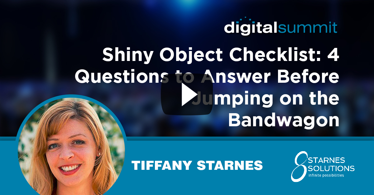 Shiny Object Checklist: 4 Questions to Answer Before Jumping on the Bandwagon – Tiffany Starnes