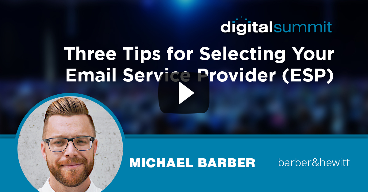 Three Tips for Selecting Your Email Service Provider (ESP) - Michael Barber