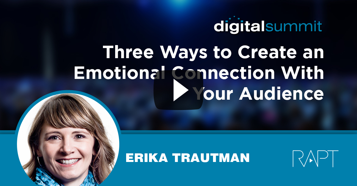 Three Ways to Create an Emotional Connection With Your Audience – Erika Trautman