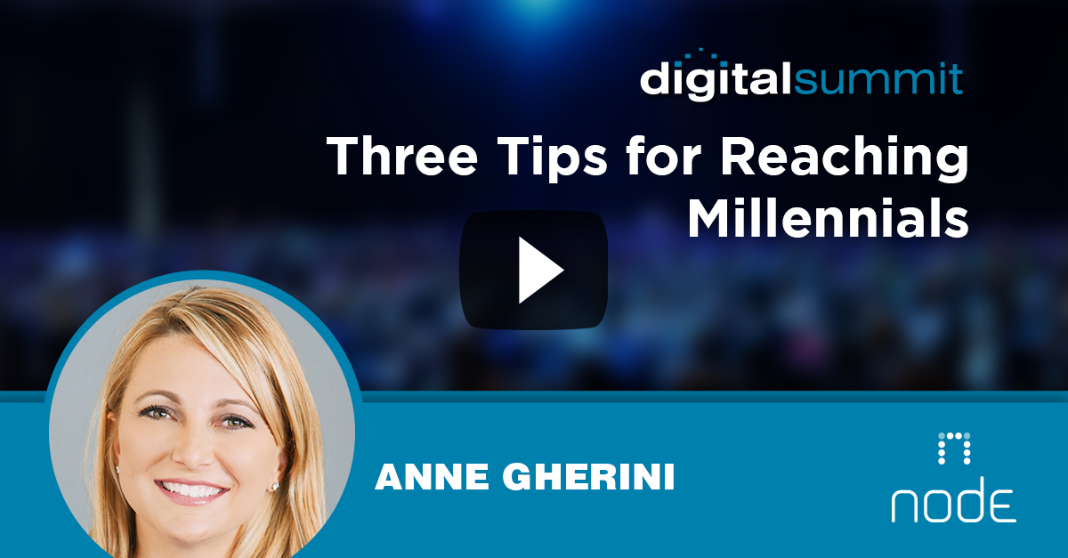 Three Tips for Reaching Millennials - Anne Gherini
