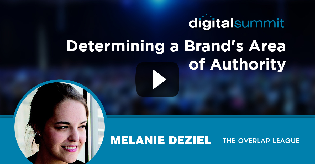 Determining a Brand's Area of Authority - Melanie Deziel