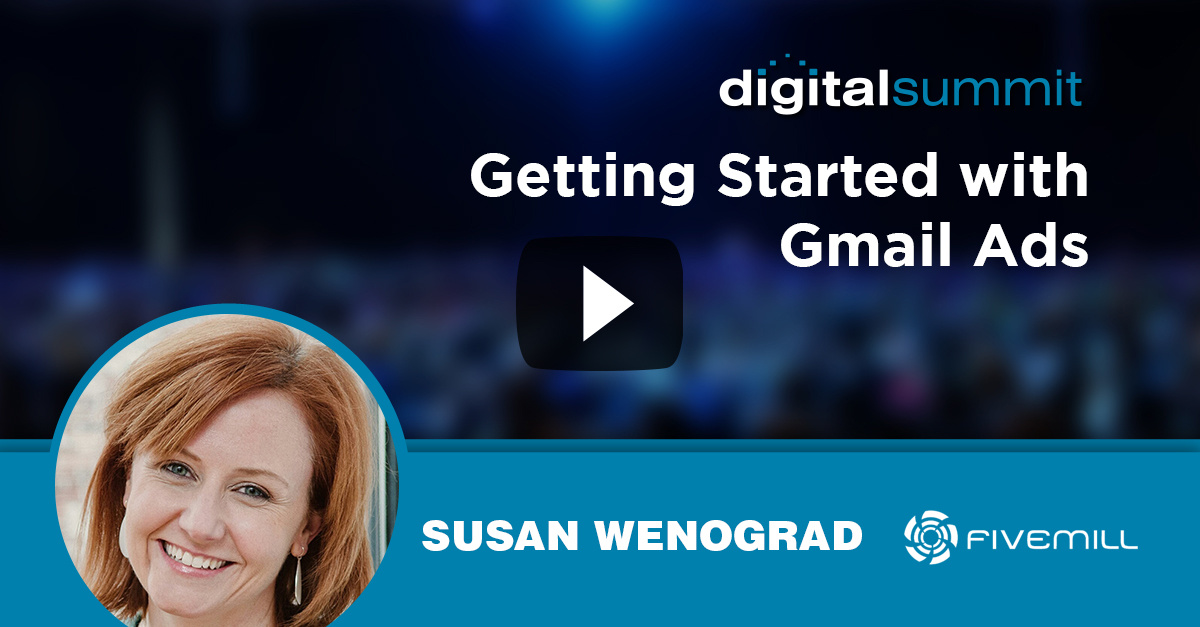 Getting Started with Gmail Ads – Susan Wenograd