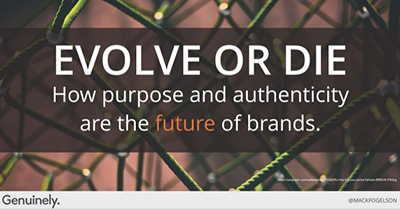 Evolve to Survive: How Purpose and Authenticity is the Future of Brands