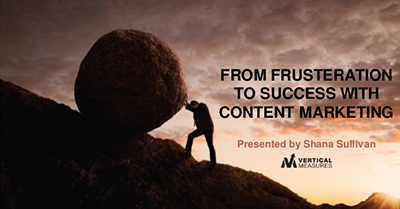From Frustration to Success with Content Marketing