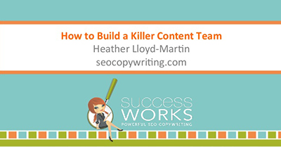 How to Build a Killer Team of Content Writers