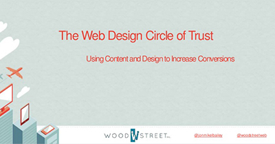 The Web Design Circle of Trust: Using Content and Design to Increase Conversions