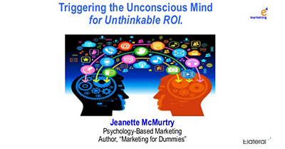 Triggering the Unconscious Mind for Unthinkable ROI