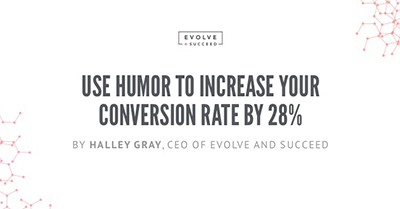 Use Humor to Increase Your Conversion Rate by 28%