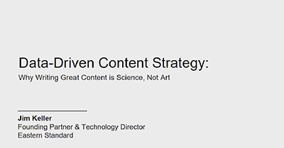 Data-Driven Content Strategy: Why Writing Great Content is Science, Not Art