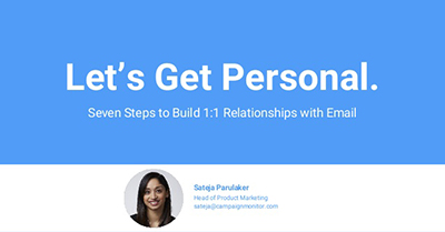 Let's Get Personal: 7 Steps to Build 1:1 Relationships With Email