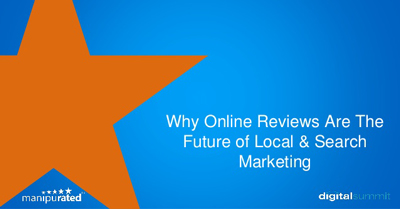 Why Online Reviews Are The Future of Local & Search Marketing
