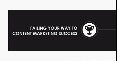Failing Your Way to Content Marketing Success