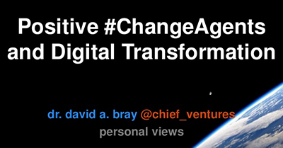 Positive #ChangeAgents and Digital Transformation