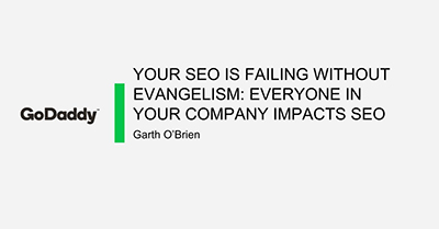 Your SEO is Failing Without Evangelism: Everyone in Your Company Impacts SEO