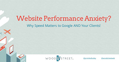 Your Website's Performance Matters to Google AND Your Clients!