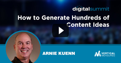 How to Generate Hundreds of Content Ideas - Arnie Kuenn