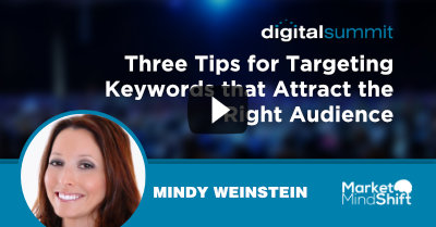 Three Tips for Targeting Keywords that Attract the Right Audience - Mindy Weinstein