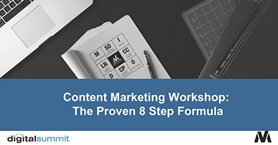 Content Marketing Workshop: The Proven 8 Step Formula to Successful Content Marketing