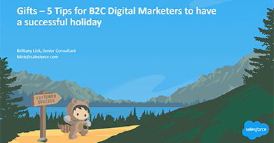 GIFTS – 5 Tips for B2C Digital Marketers to Have a Successful Holiday