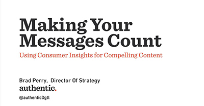 Make Your Messages Count: Using Consumer Insights for Compelling Content