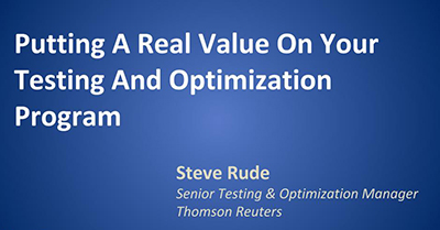 Putting a Real Value on Your Testing and Optimization Program