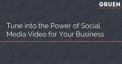 Tune into the Power of Social Media Video for Your Business
