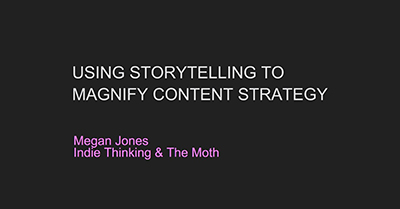 Using Storytelling to Magnify Content Strategy