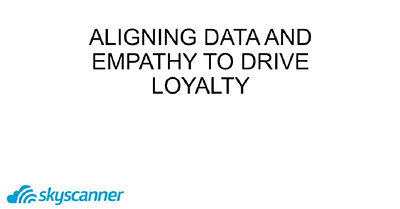 Aligning Data and Empathy to Drive Loyalty
