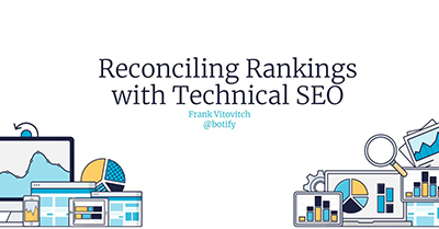 Reconciling Rankings with Technical SEO
