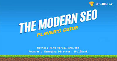 The Modern SEO Player's Guide