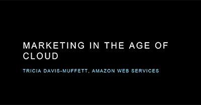 Unleash the Power of the Cloud: Bring Ideas to Market & Connect to Customers at the Speed of Light