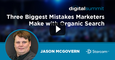 Three Biggest Mistakes Marketers Make with Organic Search