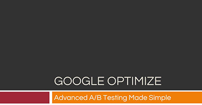 google-optimize-advanced-a-b-testing-made-simple-phoenix-2018