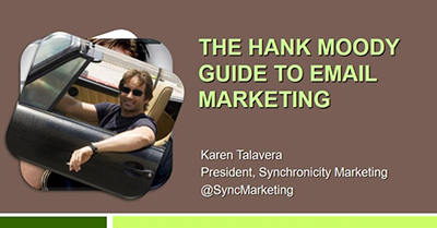 The Hank Moody Guide to Email Marketing: Authentic Messages that Provoke Response