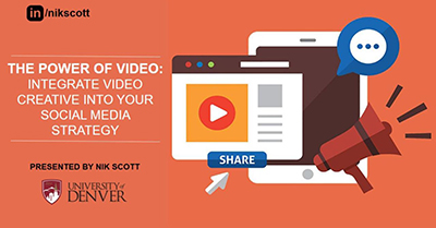 The Power of Video: Integrate Video Creative into Your Social Media Strategy