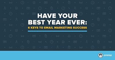 Top Tips to Have Your Best Year of Email Marketing Ever