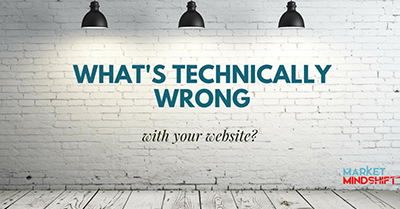 What's Technically Wrong With Your Website?