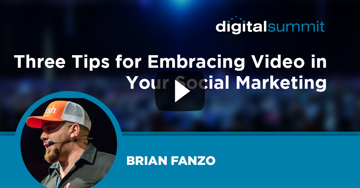 Three Tips for Embracing Video in Your Social Marketing