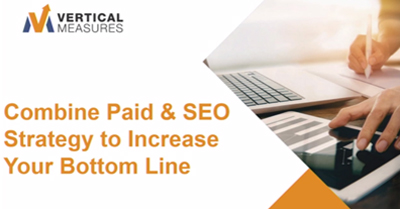 combine-paid-&-SEO-strategies-to-increase-your-bottom-line-phoenix-2018