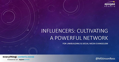 Influencers: Cultivating a Powerful Network for Linkbuilding & Social Media Evangelism