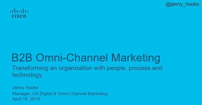 B2B Omni-Channel: Transforming an Organization with People, Process and Technology