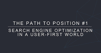 Search Engine Optimization in a User First World