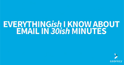 Everything You Should Know About Email in 30 Minutes