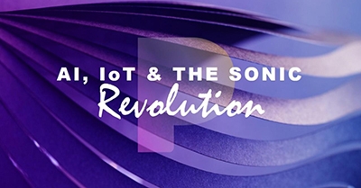 Is Your Brand Ready For AI, IoT and the Sonic Revolution?