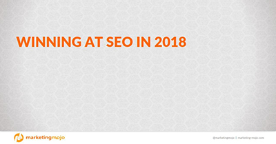 Winning at SEO in 2018