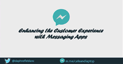 Enhancing the Customer Experience with Messaging Apps