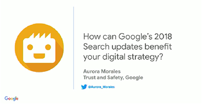 How Can Google's 2018 Search Updates Benefit Your Digital Strategy?