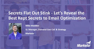 Secrets Flat Out Stink – Let's Reveal the Best Kept Secrets to Email Optimization