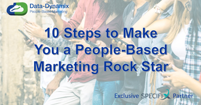 10 Steps to Make You a People-Based Marketing Rock Star